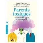 Parents toxiques, comment échapper à leur emprise