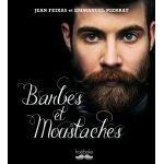 Barbes et moustaches - Jean Feixas et Emmanuel Pierrat - O.L.F. SA