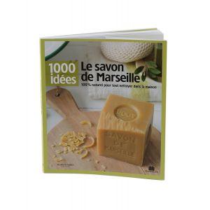Livre - 1000 idées - Le savon de Marseille - Marius Fabre