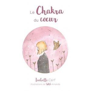 Le Chakra du Coeur - Cartes oracles - Isabelle Cerf