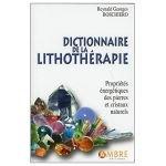 Dictionnaire de la lithothérapie - Reynald Georges Boschiero