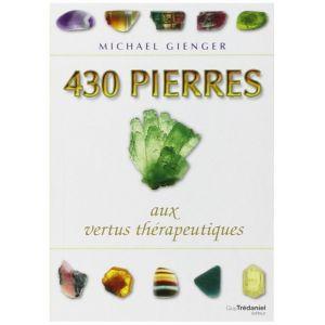 430 Pierres aux vertus thérapeutiques - Michael Gienger