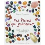 Ces pierres qui guérissent - Philip Permutt