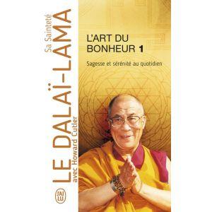 L'Art du Bonheur 1 - Sagesse et sérénité au quotidien - Dalaï-Lama