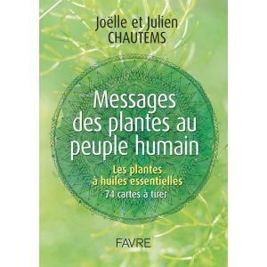 Messages des Plantes au Peuple humain - Joëlle et Julien Chautems