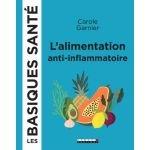 L'alimentation anti-inflammatoire-Carole Garnier